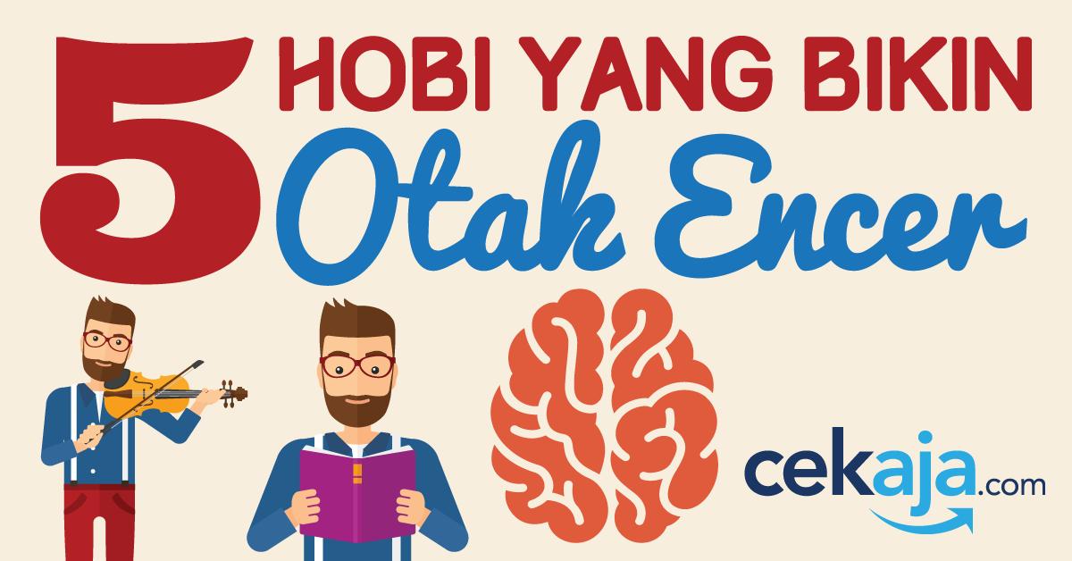 5 Hobi yang Bikin Otak Encer