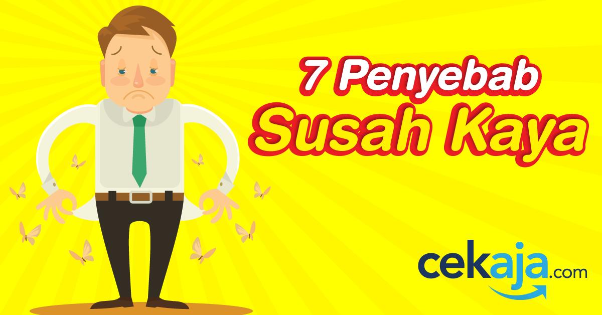 7 Penyebab Kenapa Kamu Susah Kaya