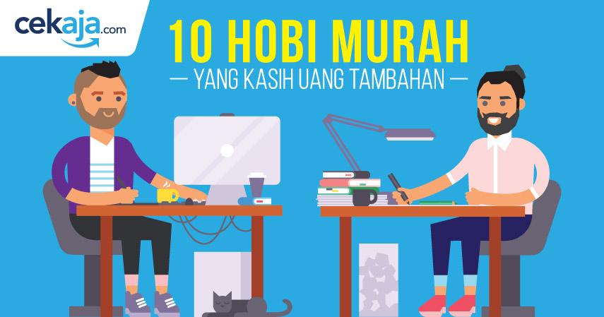 10 Hobi Murah yang Kasih Uang Tambahan