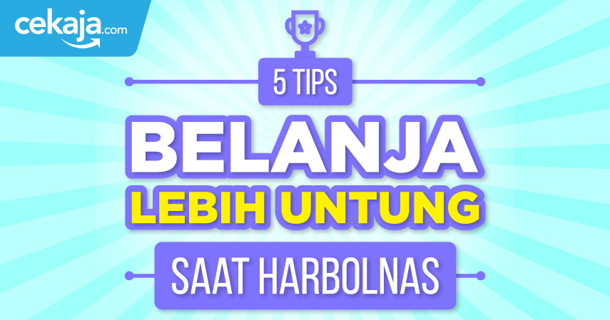 5 Tips Belanja Lebih Untung Saat Harbolnas
