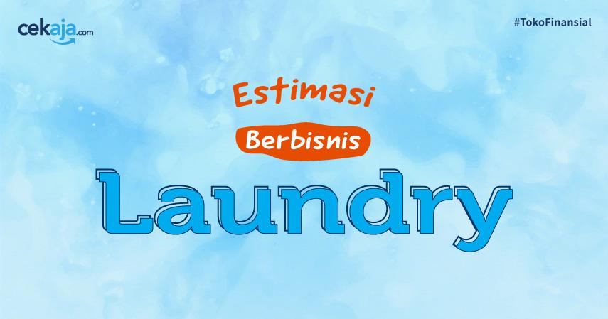INFOGRAFIS: Cek Estimasi Modal hingga Omzet Bisnis Laundry