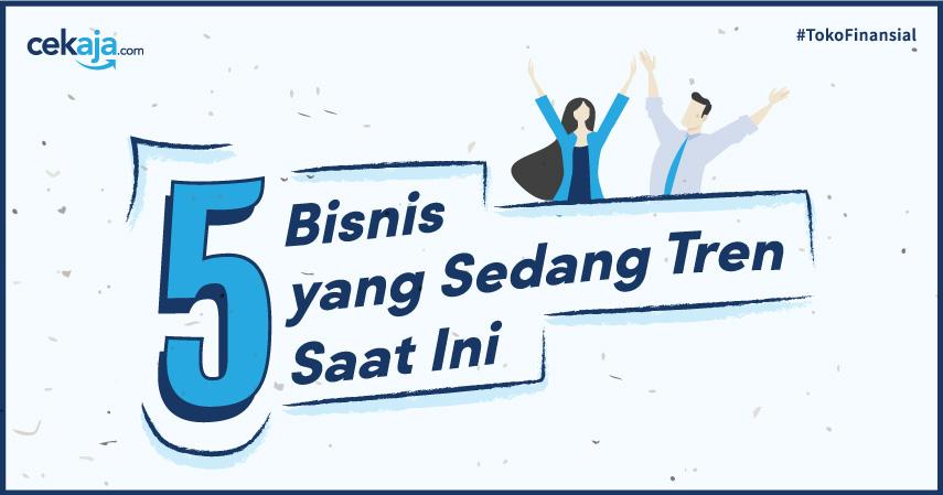 5 Bisnis yang Sedang Tren Saat Ini