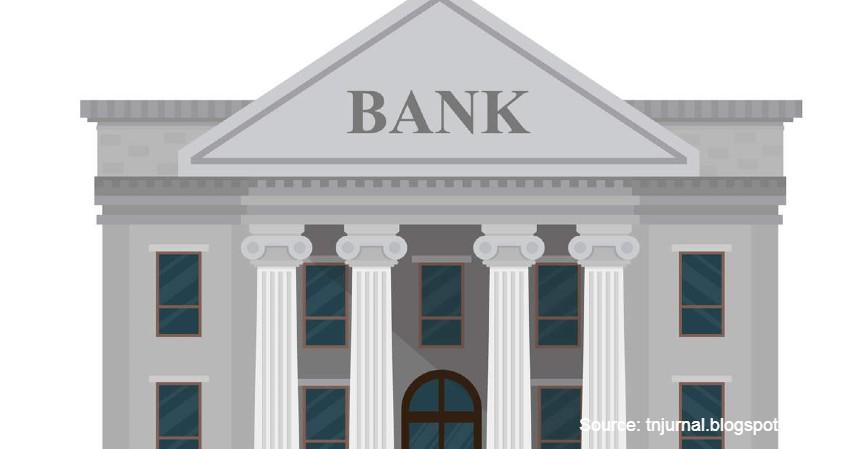 Bank Umum - Mengenal Fungsi Bank Secara Umum Beserta Jenis-Jenisnya