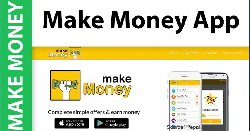 Make Money App - Aplikasi Penghasil Uang Tercepat dan Terbaik Tanpa Modal 2019