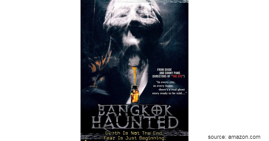 Bangkok Haunted - Ini Dia 10 Film Horror Thailand Paling Seram Sepanjang Masa