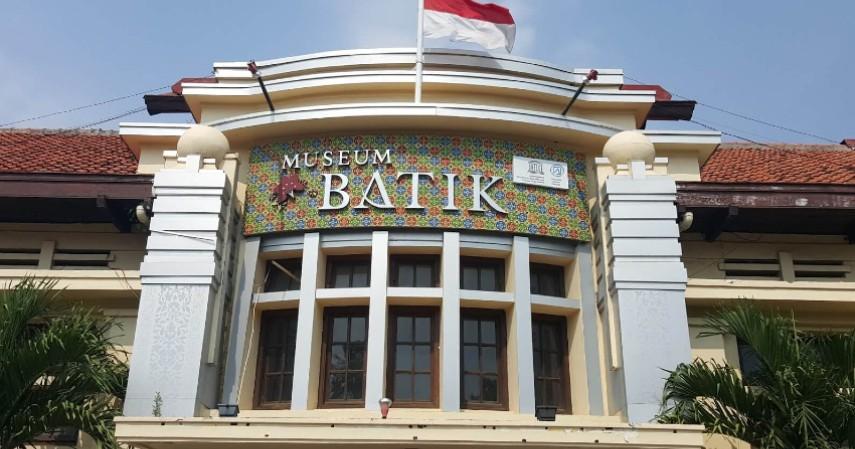Museum Batik Pekalongan - Inilah Pilihan Oleh-Oleh Favorit dan Murah Khas Pekalongan