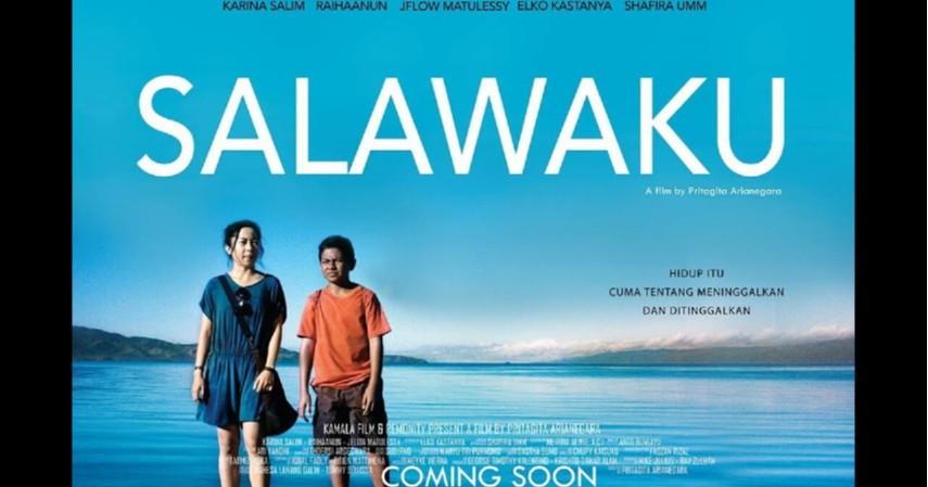Salawaku - 2017 - 5 Film Kontroversial Indonesia yang Dilarang Tampil di Bioskop