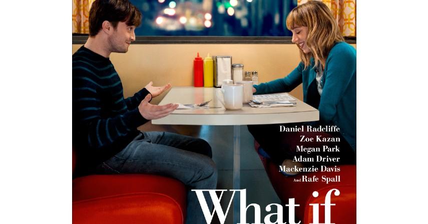 What If - 2013 - Film Terbaik Tentang Persahabatan yang Bisa Mengajarkan Arti Teman Sejati