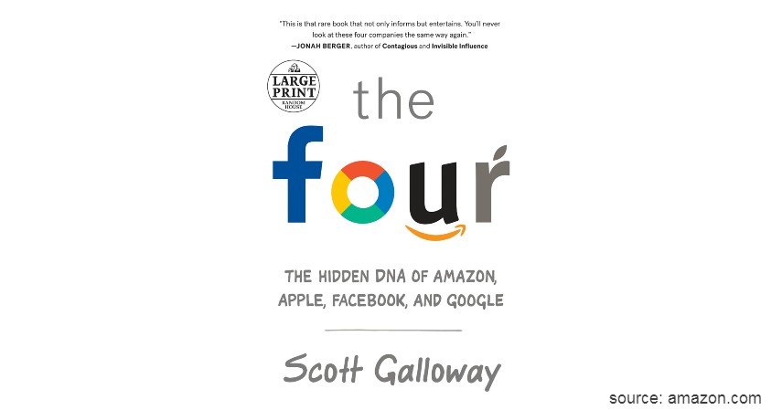 The Four The Hidden DNA of Amazon, Apple, Facebook, and Google - Cek 5 Daftar Buku Tentang Startup dan Serba-serbinya