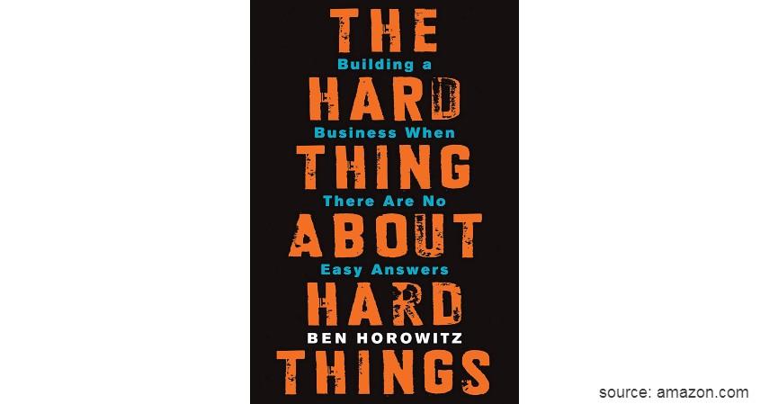 The Hard Thing About Hard Things - Cek 5 Daftar Buku Tentang Startup dan Serba-serbinya