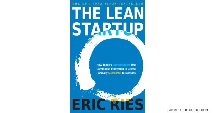 The Lean Startup - Cek 5 Daftar Buku Tentang Startup dan Serba-serbinya