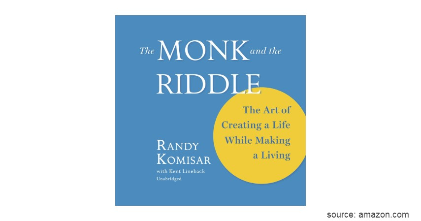 The Monk and the Riddle The Education of a Silicon Valley Entrepreneur - 6 Rekomendasi Buku Terbaik untuk Belajar