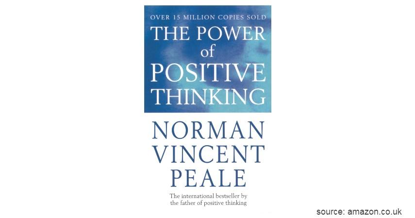 The Power of Positive Thinking - 4 Rekomendasi Buku Motivasi Diri Terbaik Sepanjang Masa