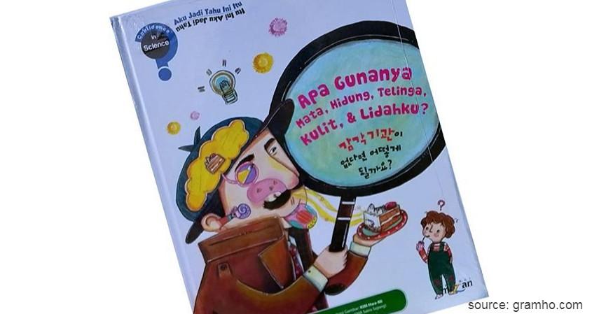 Apa Gunanya Mata Hidung Telinga Kulit Lidahku - 8 Judul Buku Edukasi untuk Balita yang Seru dan Menyenangkan