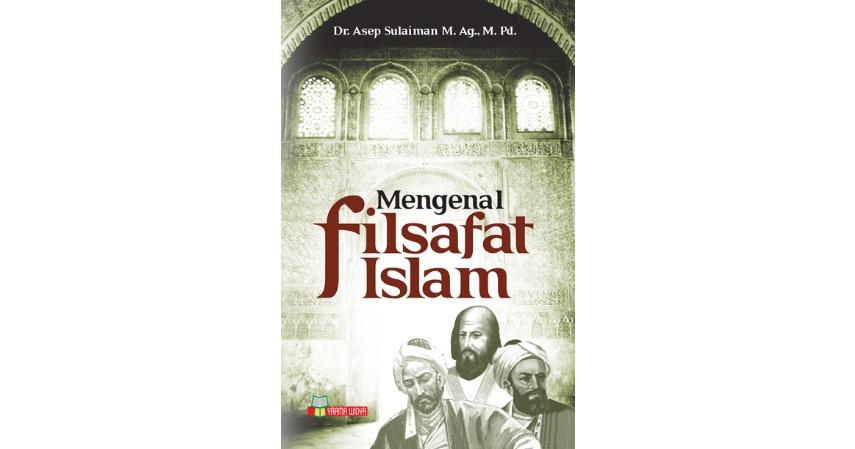 Mengenal Filsafat Islam - Rekomendasi Buku-Buku Filsafat Islam Terbaik dan Harga Terjangkau