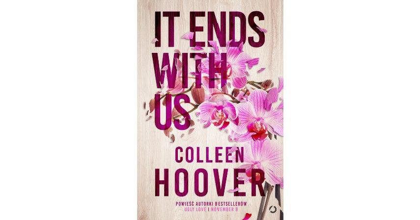 It-Ends-with-Us-Colleen-Hoover - 10 Rekomendasi Novel Romantis Terbaik