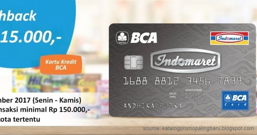 Kartu Kredit BCA Indomaret - 4 Kartu Kredit BCA Terbaik 2020 yang Bisa Dijadikan Pilihan Ketika Pandemi