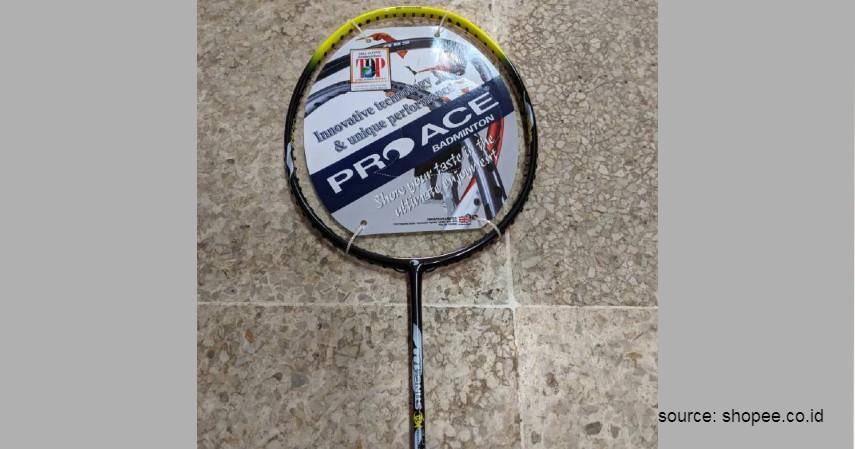 Pro Ace - 12 Merek Raket Badminton Terbaik yang Banyak Digunakan Atlet Ternama