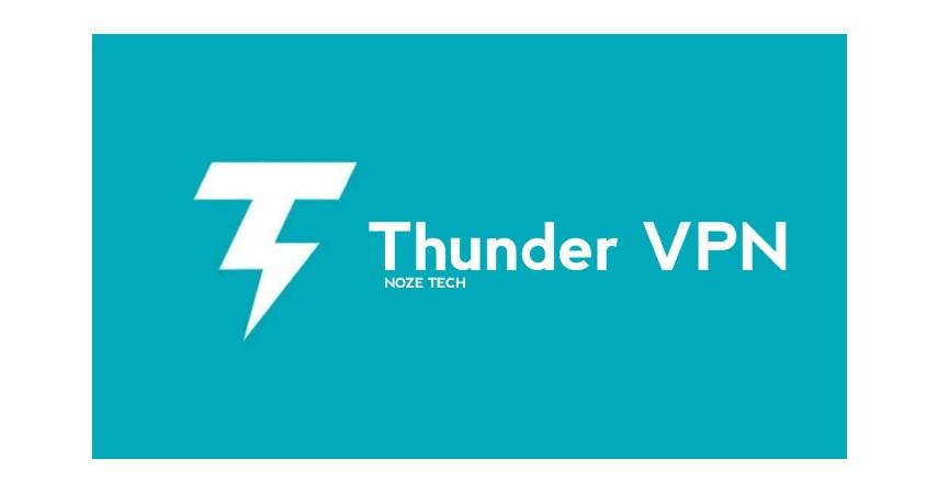 Thunder VPN - 7 VPN Gratis Terbaik yang Aman dan Terpercaya