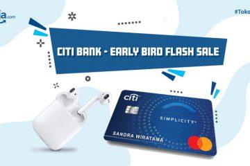 Early Bird Flash Sale! Ajukan Kartu Kredit Citi, Dapatkan AirPods Pro dan Hadiah hingga Rp1 Juta!
