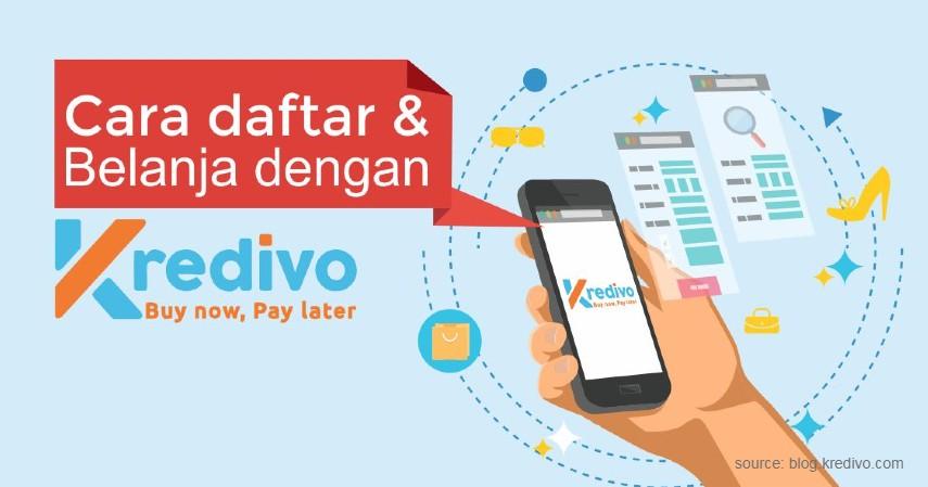 Kredivo - 5 Pinjaman Online yang Cocok untuk Buka Warung Kecil