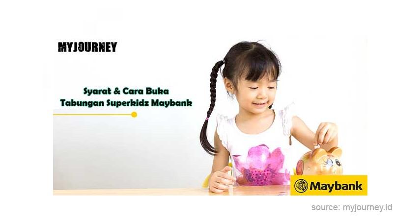 Maybank Tabungan SuperKidz - Produk Tabungan Anak Terbaik
