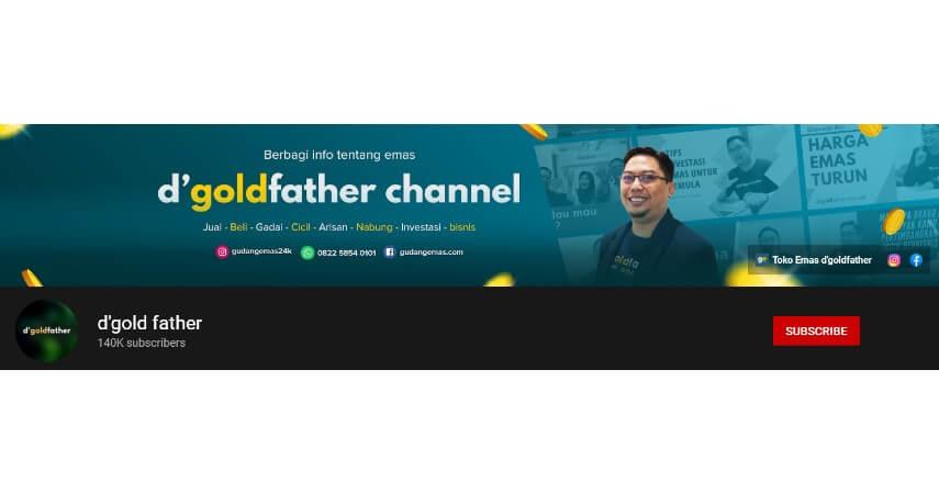D Gold Father - 8 Rekomendasi Channel YouTube Tentang Investasi untuk Pemula